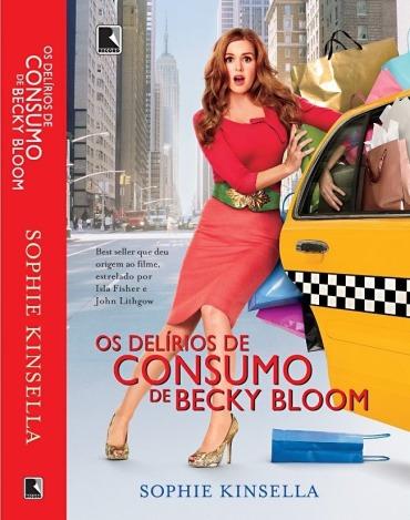 livro-os-delirios-de-consumo-de-becky-bloom-sophie-kinsella_MLB-F-189386828_7490